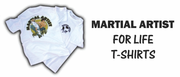 Martial Artist for Life T-Shirts